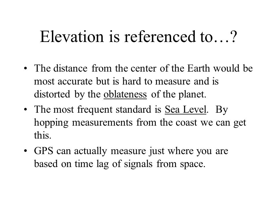 The Earth Is Not Flat Latitude And Longitude Give Us Locations On - Get elevation from latitude longitude