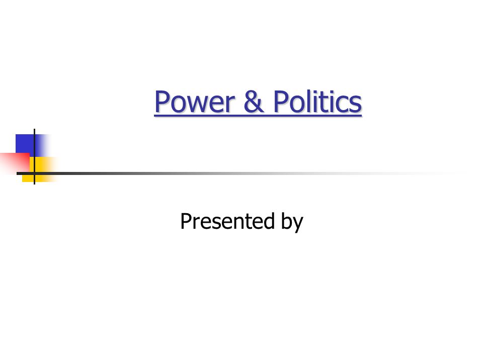 Power & Politics Presented by