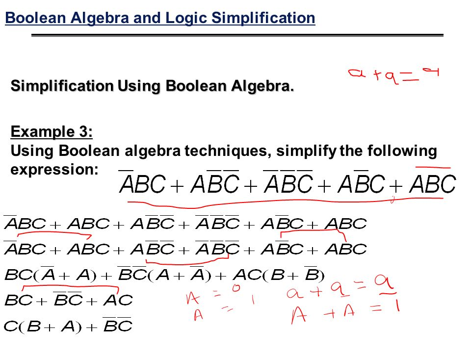 Simplification Using Boolean Algebra.