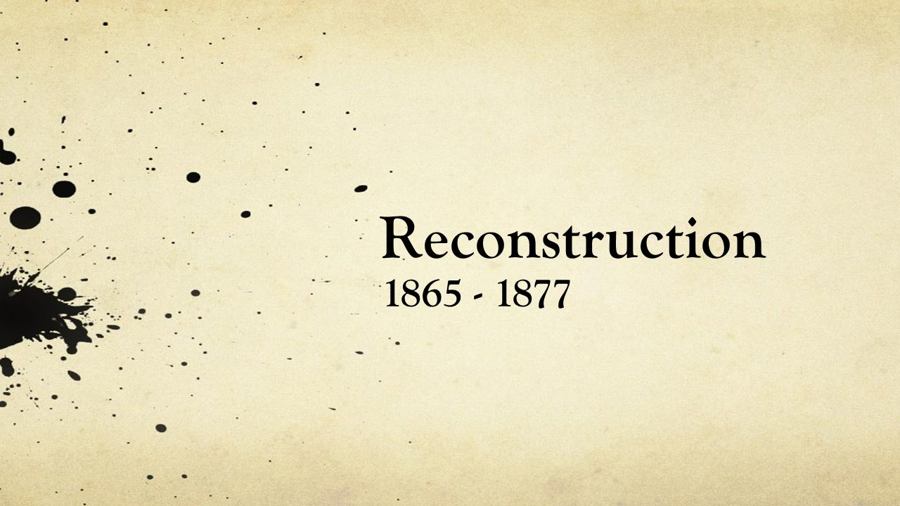 worksheet Reconstruction After The Civil War Worksheets reconstruction period of time in us history 1 1865 1877