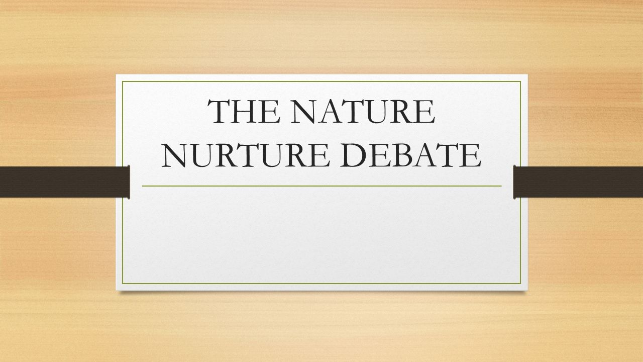 homosexuality nature nurture essays The nature vs nurture controversy has gone on for many years and is presently still going on but however nature and nurture combined makes us who we are.