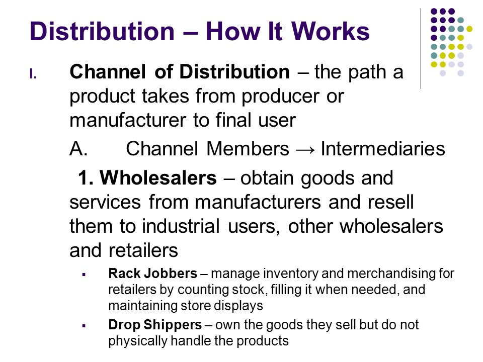 wholesaling intermediaries Wholesaling is the selling of merchandise to anyone—either a person or an organization—other than the end as intermediaries between producers and.