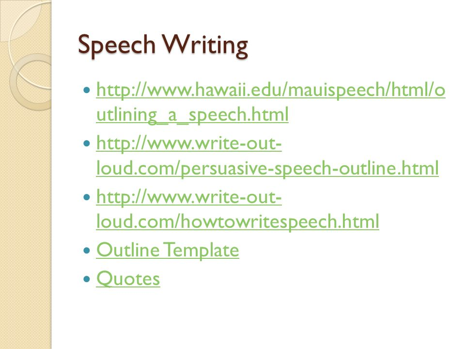 speech writing How to write a speech: step by step speech writing help, from preparing an outline (the beginning) through to delivery (the end), with examples and checklists.