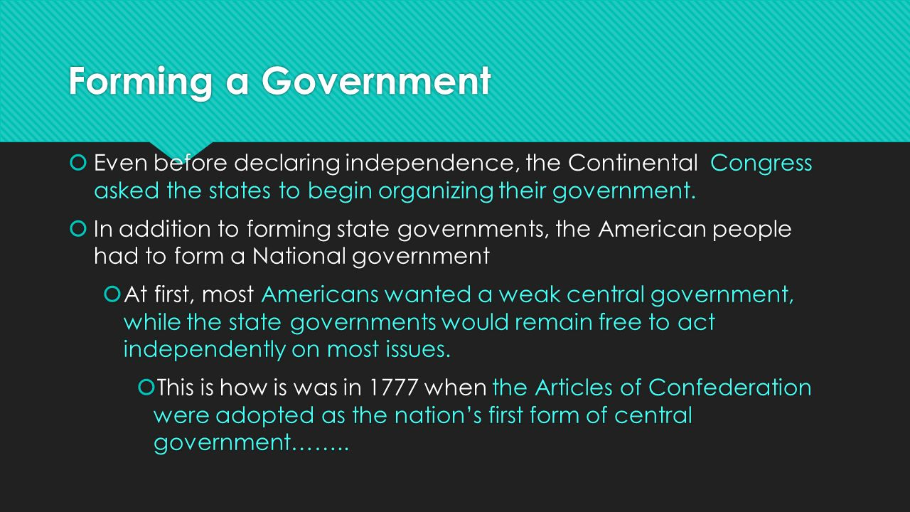 The Articles of Confederation EQ: Why do people form governments ...