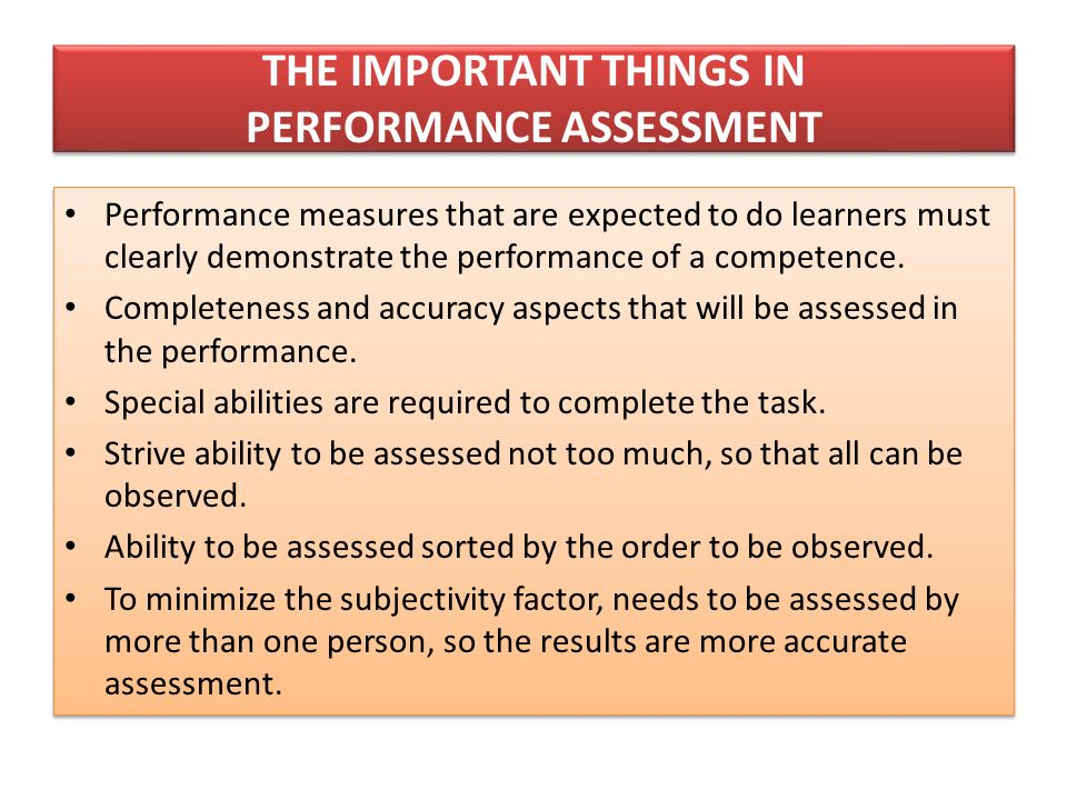 a discussion of the features of performance assessments What are rubrics and why are they important formative assessment description of performance: of the learning outcome and not to features of any one.