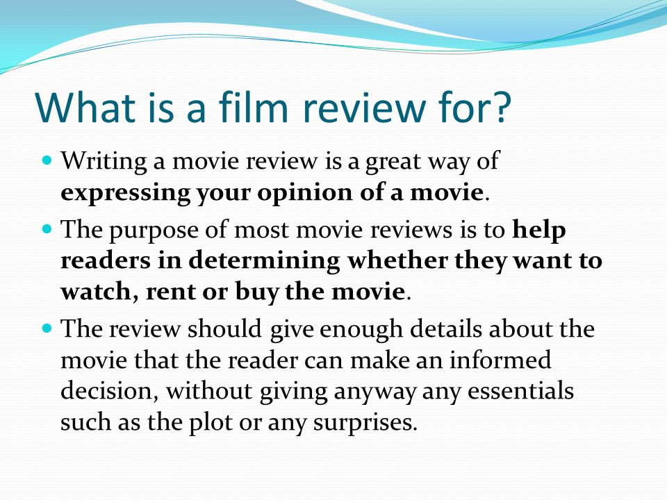 write film reviews Whether you are an actor, a filmmaker or a film geek through and through, writing film reviews can help hone your ability to think critically and watch movies with a.