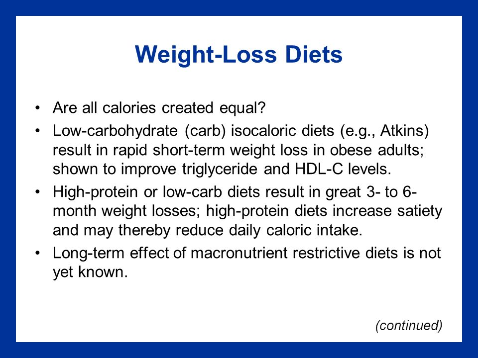 Weight-Loss Diets Are all calories created equal.