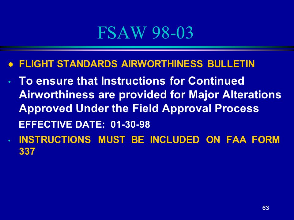 Completion and Disposition of FAA form 337, & Field Approvals ...
