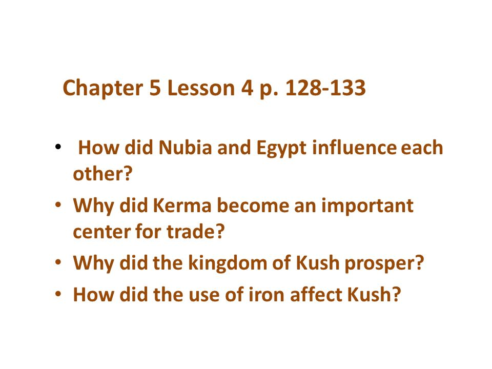 Essential Questions Egypt Chapter 1-4. How was Ancient Egypt ...