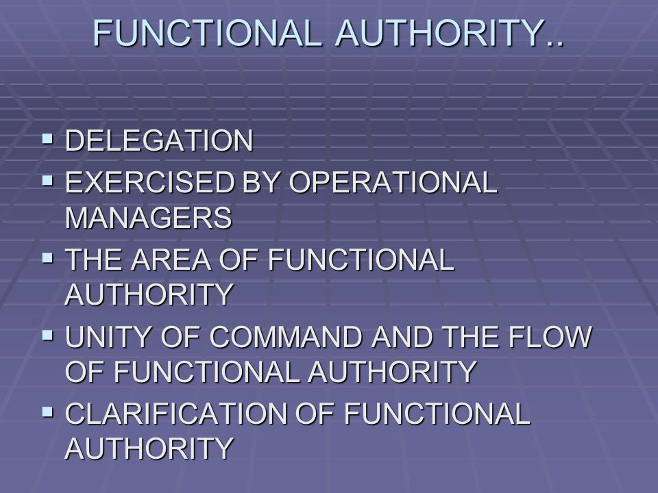 FUNCTIONAL AUTHORITY..
