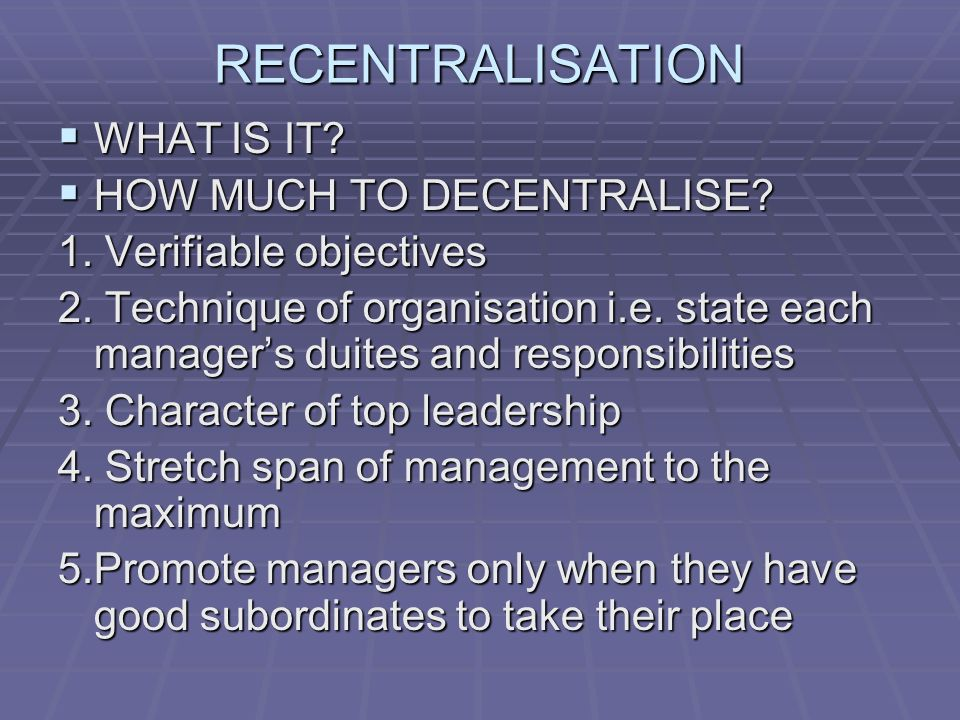 RECENTRALISATION  WHAT IS IT.  HOW MUCH TO DECENTRALISE.