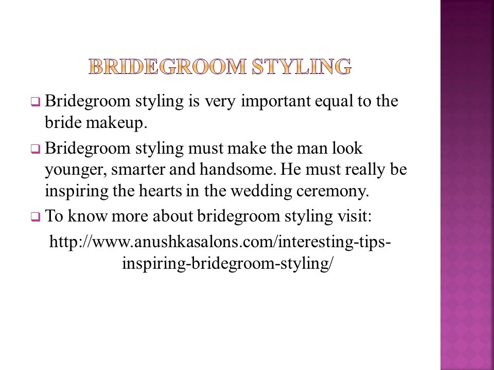  Bridegroom styling is very important equal to the bride makeup.