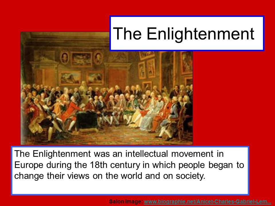 """how the rise of modern science greatly influenced the enlightenment in the 18th century The enlightenment influenced the science and communications were radically reoriented during the course of the """"long 18th century the rise of enlightenment."""