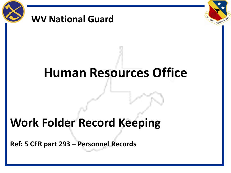 Human Resources Office WV National Guard Work Folder Record ...