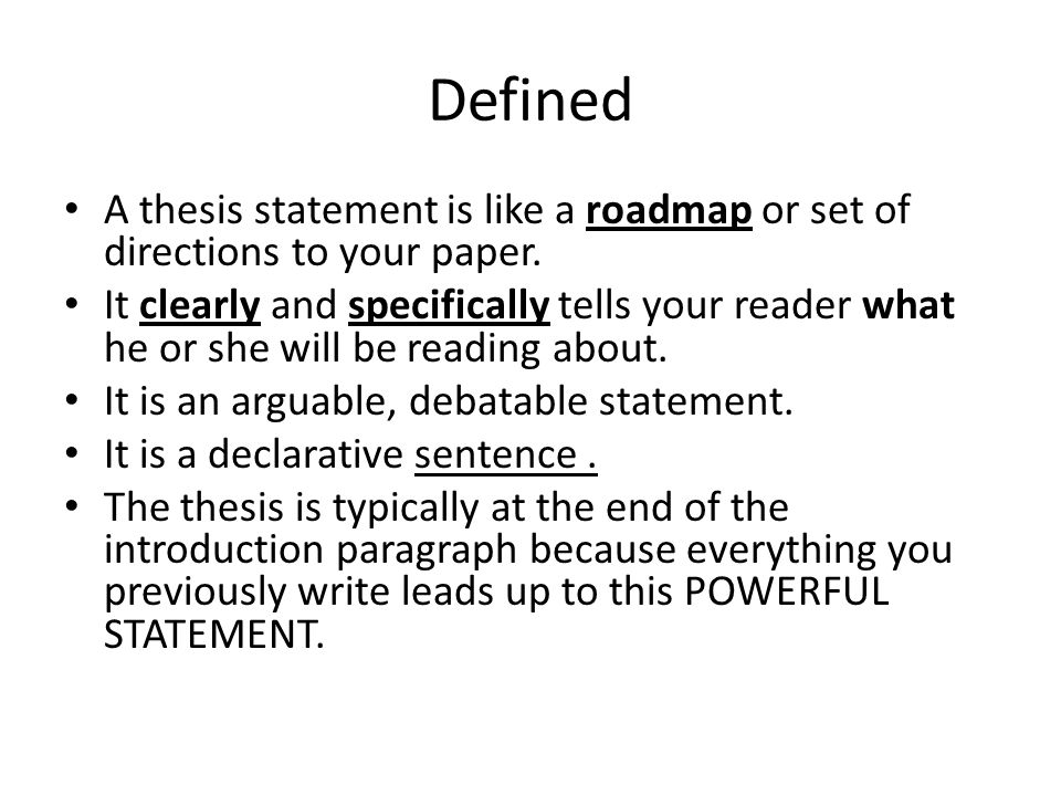 "define a thesis paper A definition essay goes beyond just a dictionary definition of if you are writing an essay about ""love,"" the thesis and the define one of the."