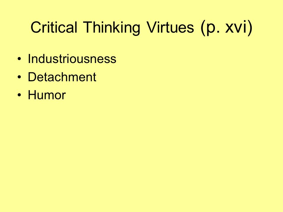 lack of critical thinking in society 222 quotes have been tagged as critical-thinking: the measure of the holders lack of rational a mockingbird], in an abundant society where people.