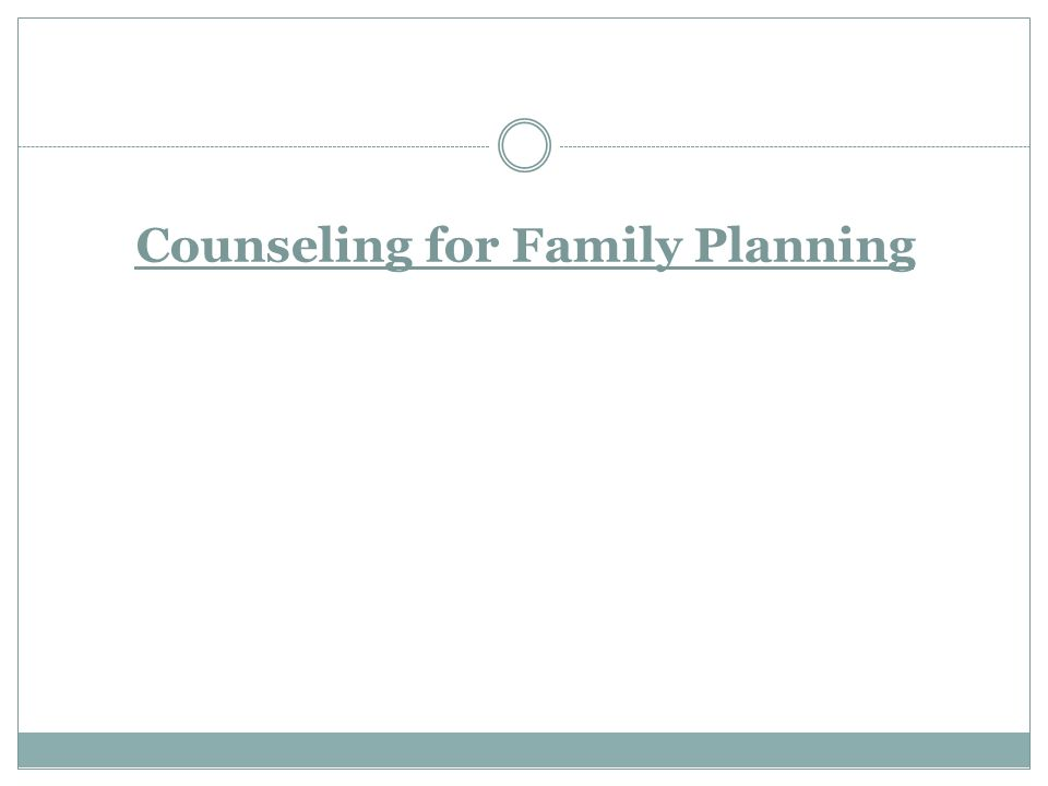 Counseling for Family Planning