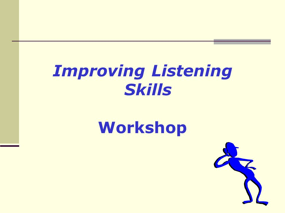 hearing and good listening skills The process of listening many of us aren't willing to improve our listening skills remember that hearing and listening are not the same hearing is the.