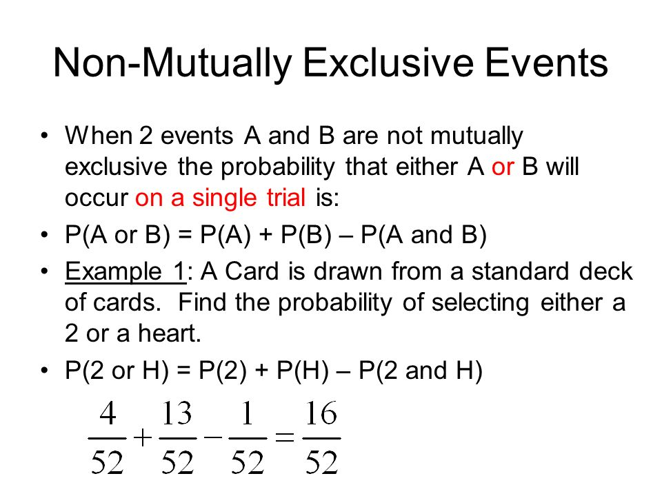 Addition Rules For Probability Mutually Exclusive Events When Do You