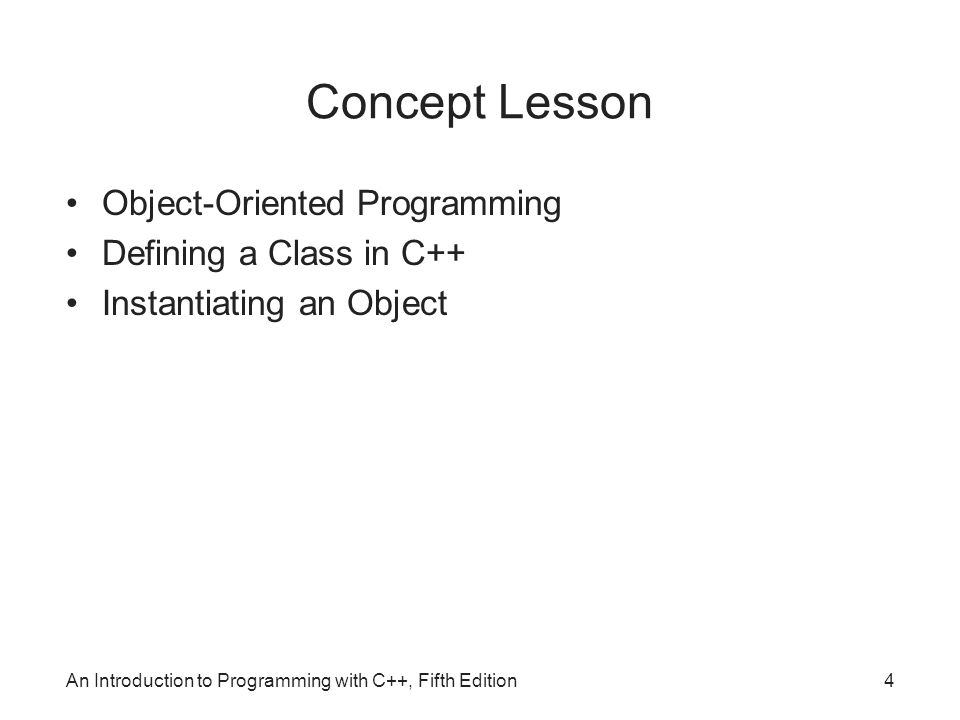 introduction to object oriented programming concepts Object-oriented design and programming concepts class a class defines the characteristics of an object introduction to object-oriented programming.