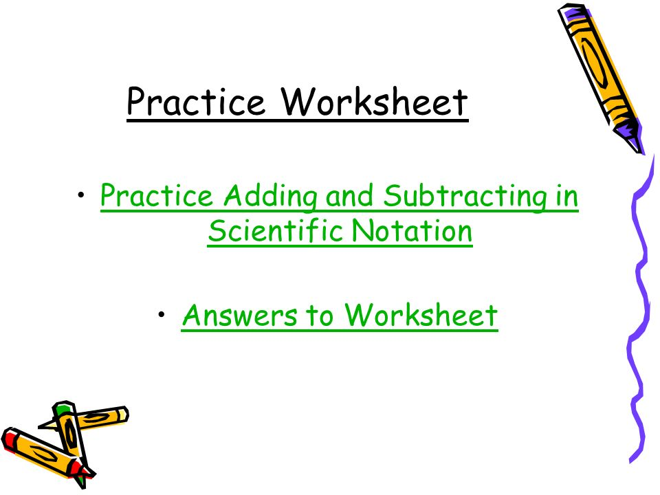 Adding and Subtracting Numbers in Scientific Notation AOman – Adding Scientific Notation Worksheet