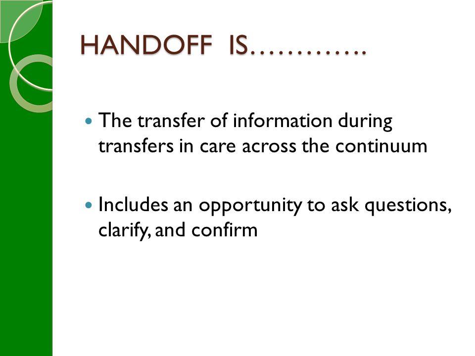 HANDOFF IS………….