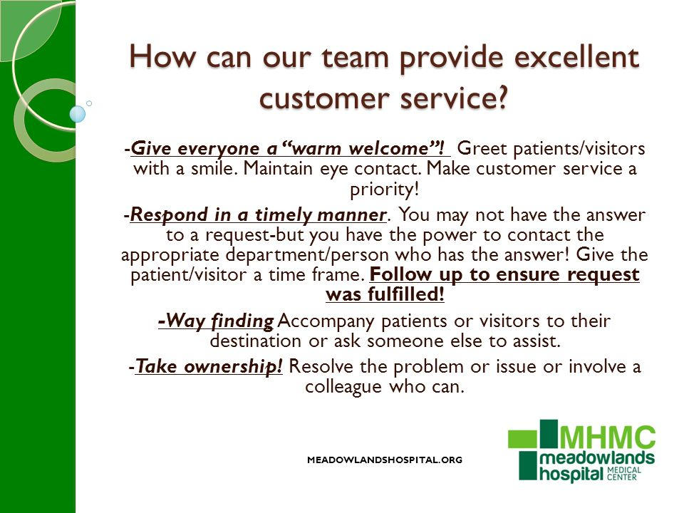 How can our team provide excellent customer service.