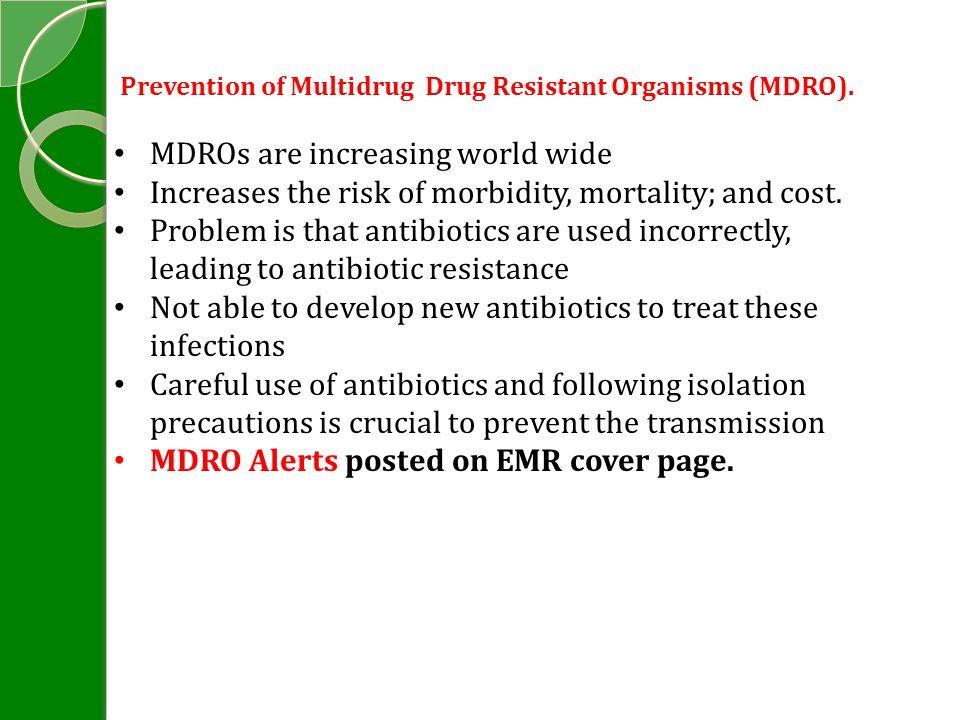 Prevention of Multidrug Drug Resistant Organisms (MDRO).
