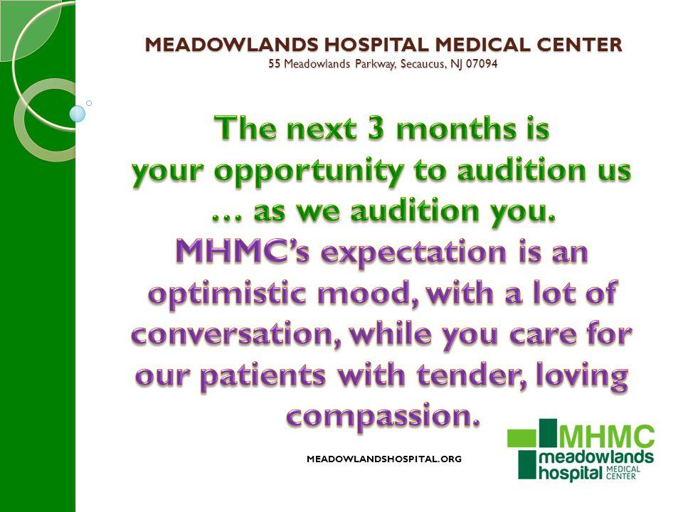 MEADOWLANDS HOSPITAL MEDICAL CENTER 55 Meadowlands Parkway, Secaucus, NJ 07094 MEADOWLANDSHOSPITAL.ORG