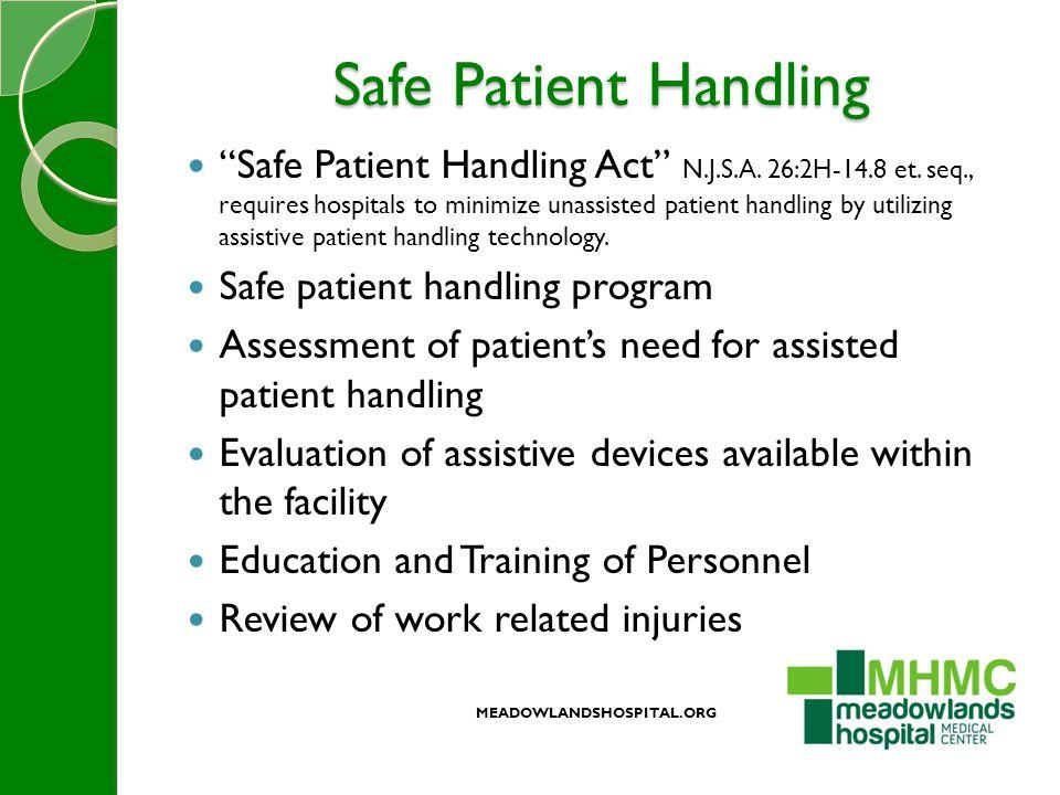 Safe Patient Handling Safe Patient Handling Act N.J.S.A.