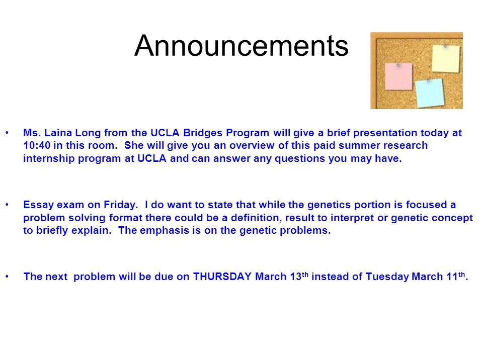 announcements ms laina long from the ucla bridges program will  1 announcements