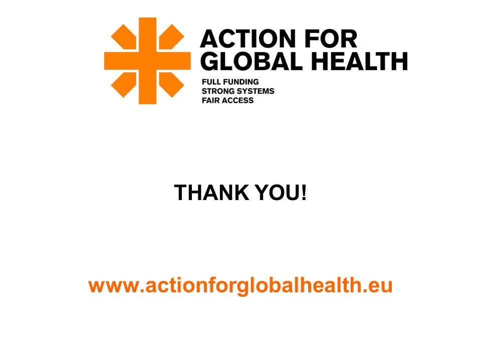THANK YOU! www.actionforglobalhealth.eu
