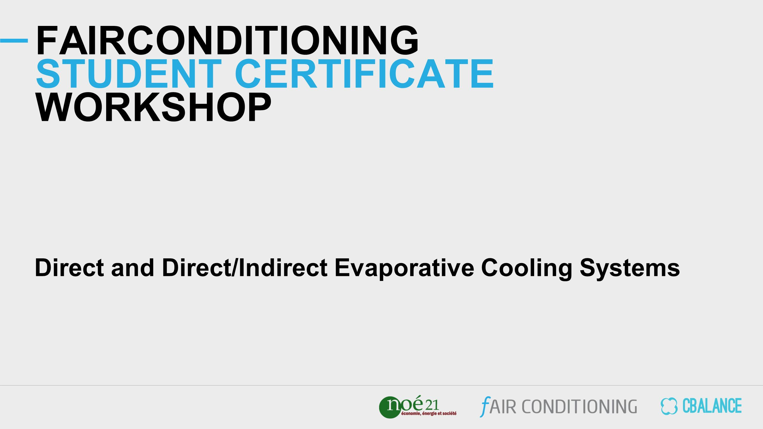 FAIRCONDITIONING STUDENT CERTIFICATE WORKSHOP Direct and Direct