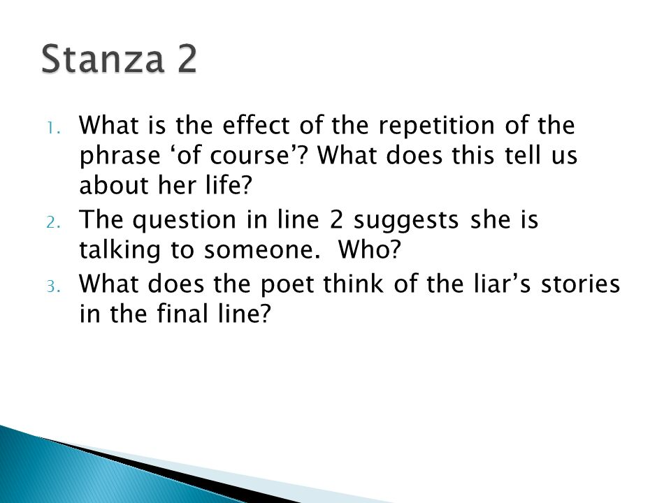 1. What is the effect of the repetition of the phrase 'of course'.