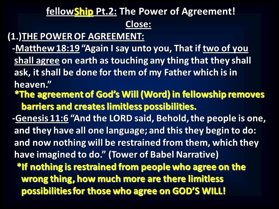 Fellowship pt2 the power of agreement introduction 1 fellowship pt2 the power of agreement platinumwayz