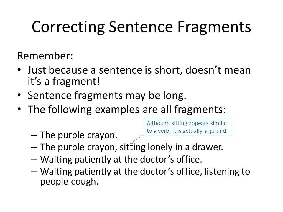Fix my sentence fragment
