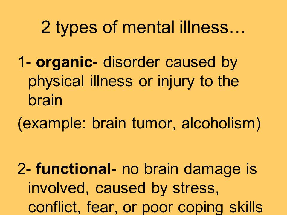 causes of mental illness