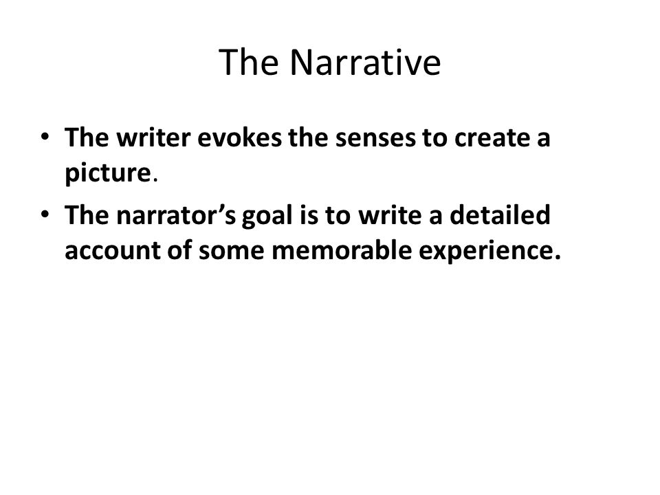 the narrative essay the narrative the writer evokes the senses to 2 the
