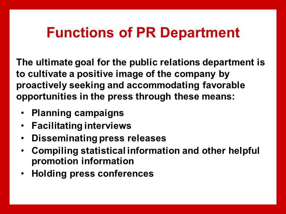 role of public relations in the Public relations is the lifeblood of any company whether a company is public or private, profit or nonprofit, its reputation will determine its ultimate success.