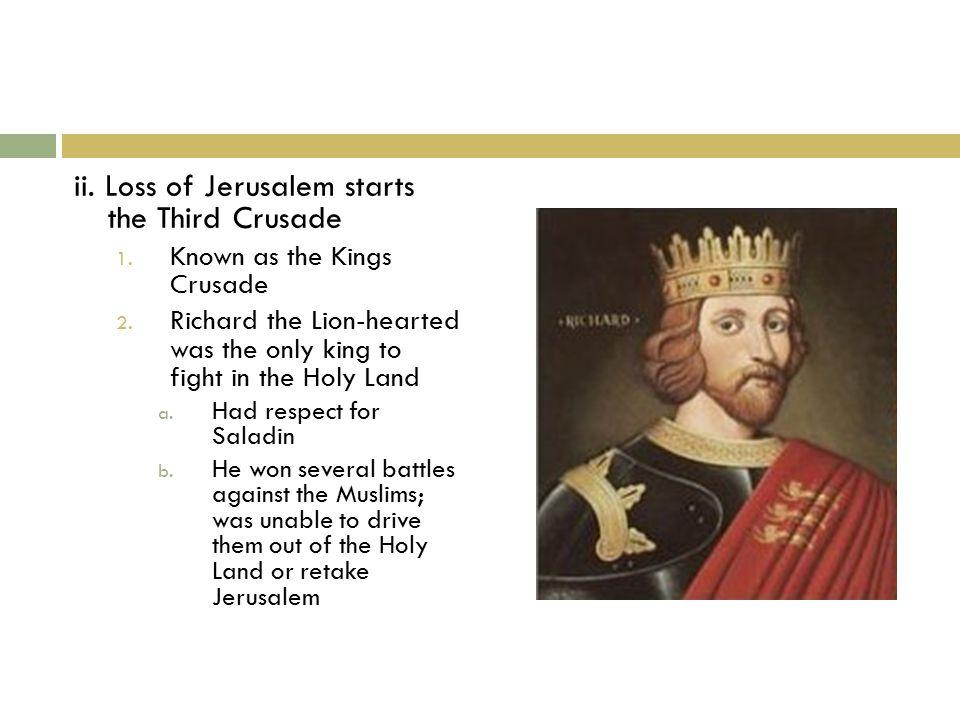 ii. Loss of Jerusalem starts the Third Crusade 1.