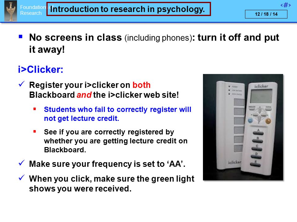 Foundations of Research 1 Introduction to research in psychology.