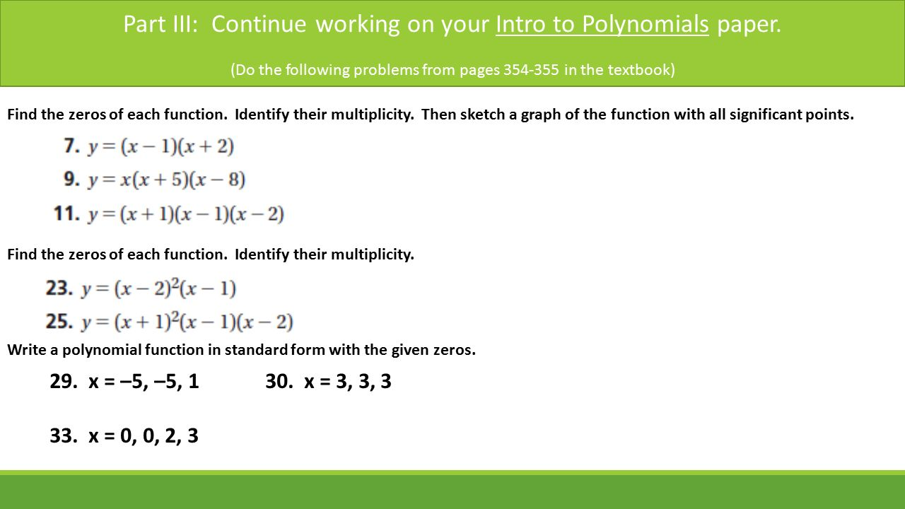 Introduction to polynomials sections 8 1 8 3 pearson text pp part iii continue working on your intro to polynomials paper falaconquin