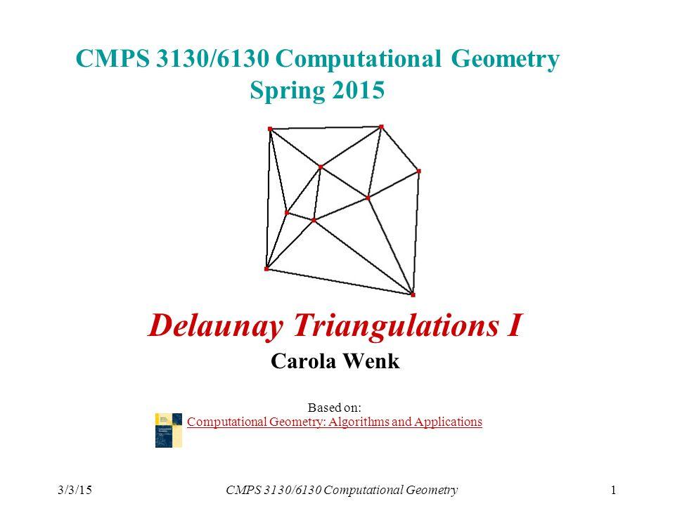 3/3/15CMPS 3130/6130 Computational Geometry1 CMPS 3130/6130 ...