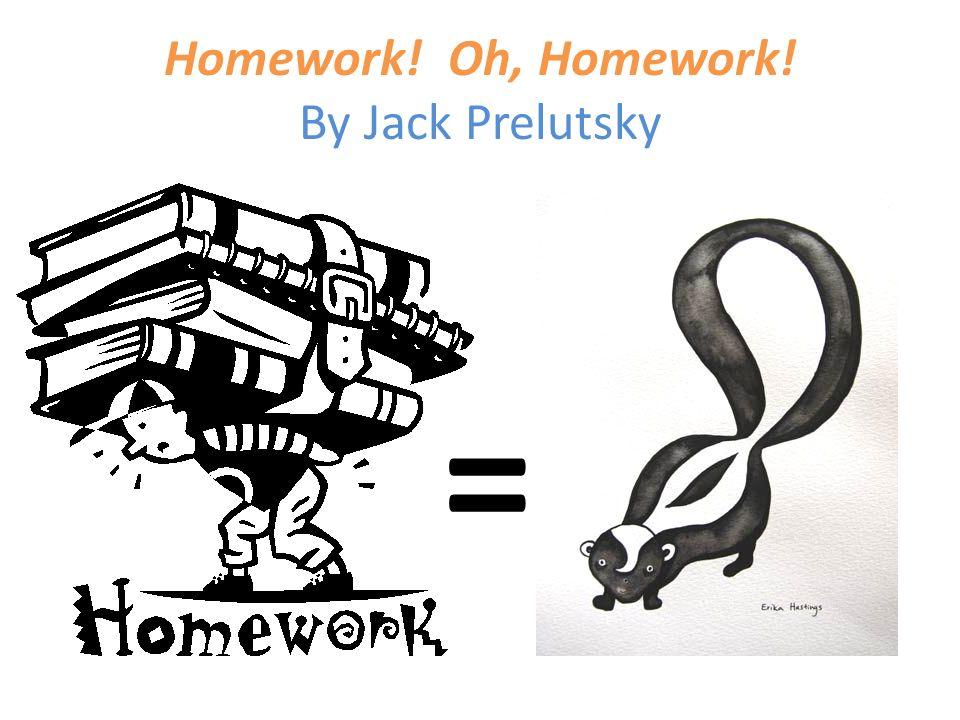 Homework oh homework