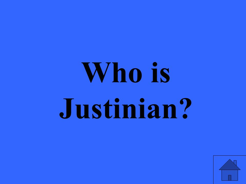 Who is Justinian