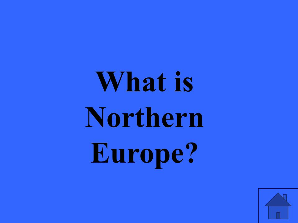 What is Northern Europe