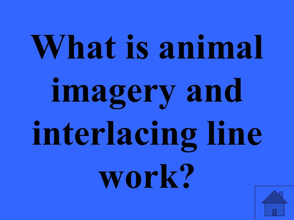 What is animal imagery and interlacing line work