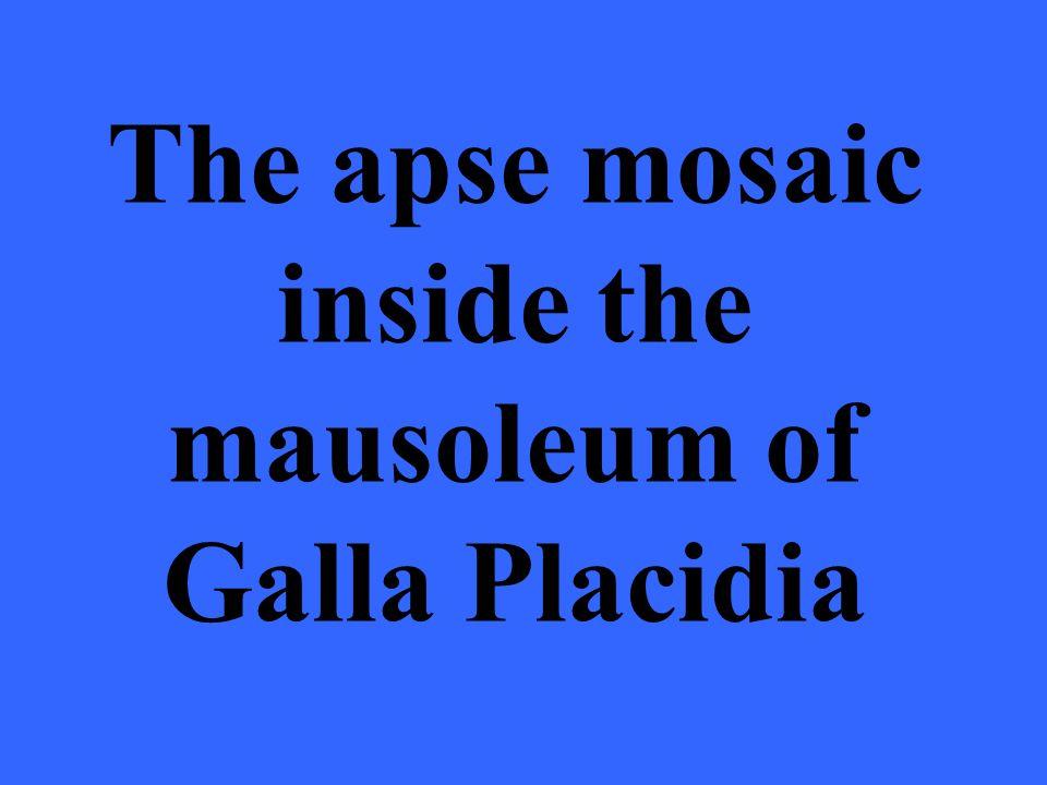 The apse mosaic inside the mausoleum of Galla Placidia