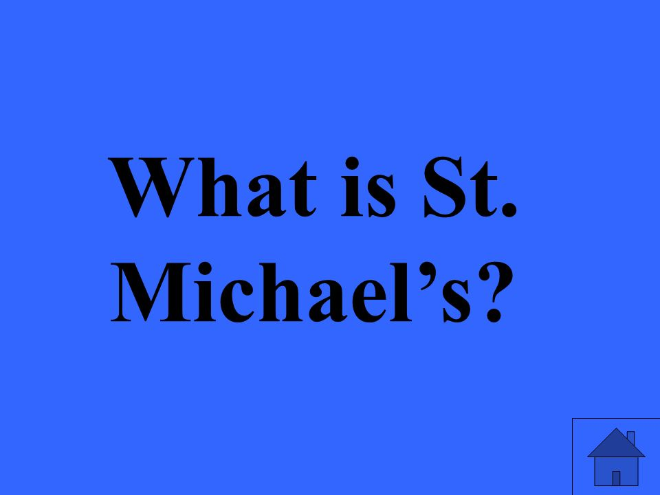 What is St. Michael's