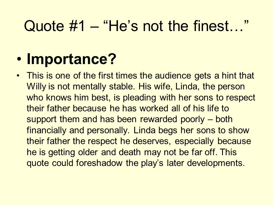 "Death Of A Salesman Quotes Unique Death Of A Salesman Important Quotessamplequote 1  ""He's Not"